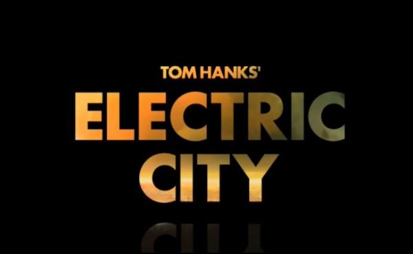 Tom Hank's Electric City Backstage