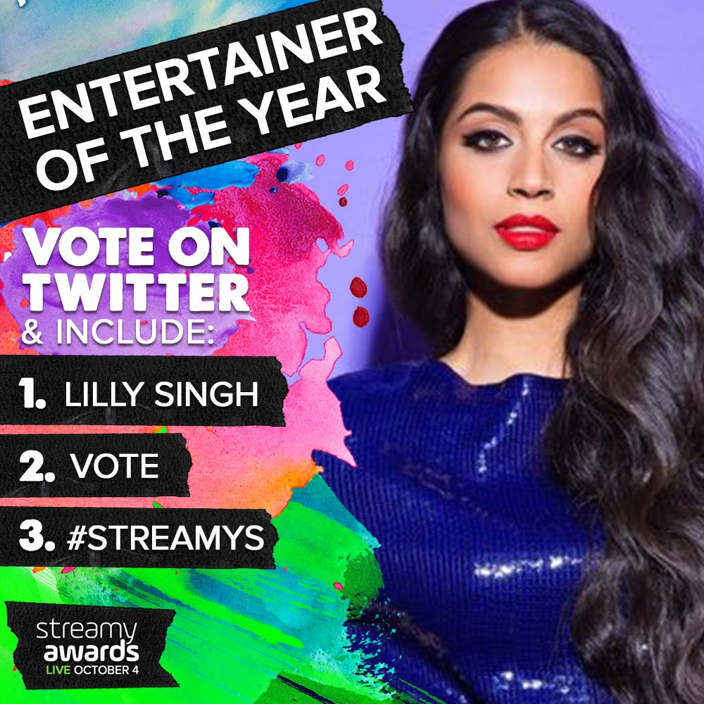 How To Vote for Lilly Singh for Streamys Entertainer of the Year