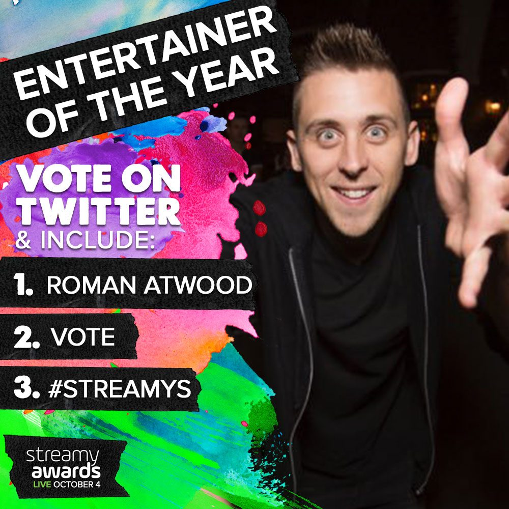 How To Vote for Roman Atwood for Streamys Entertainer of the Year
