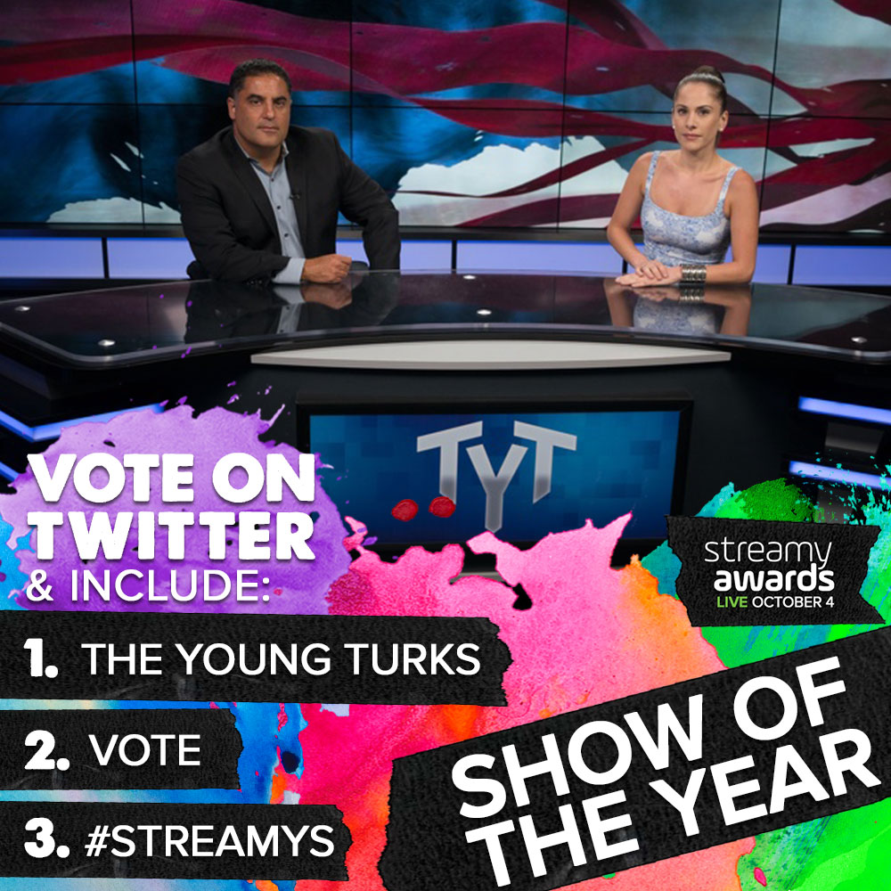How To Vote for The Young Turks for Streamys Show of the Year